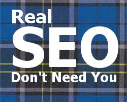 Real SEO Don't Need You